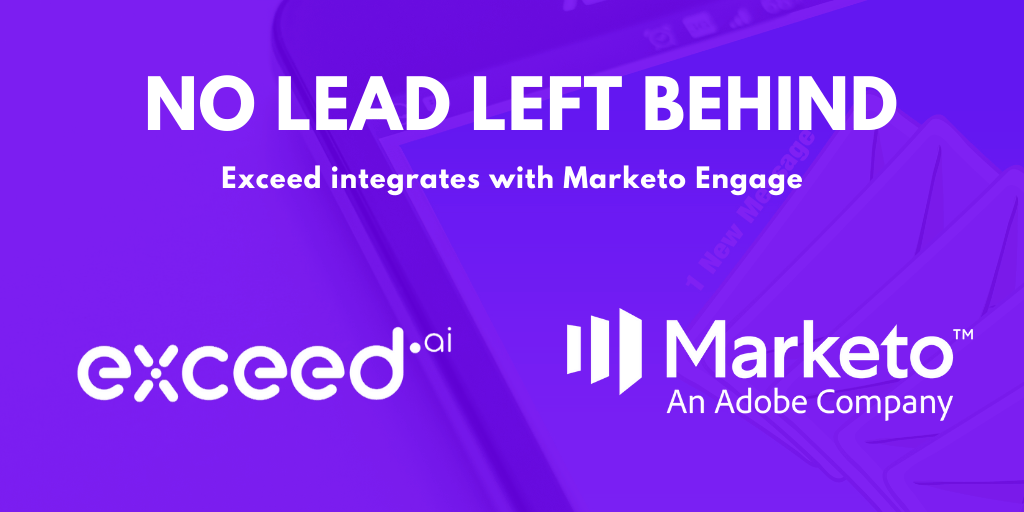 Marketo Engage Users Can Now Automate Sales Development with exceed.ai Integration