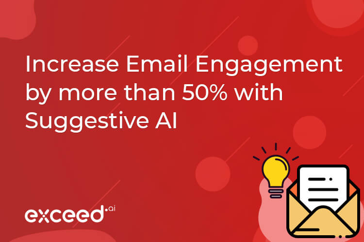 Increase Email Engagement by more than 50% with Suggestive AI