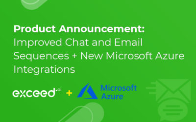 Product Announcement: Improved Chat and Email Sequences + New Microsoft Azure Integrations