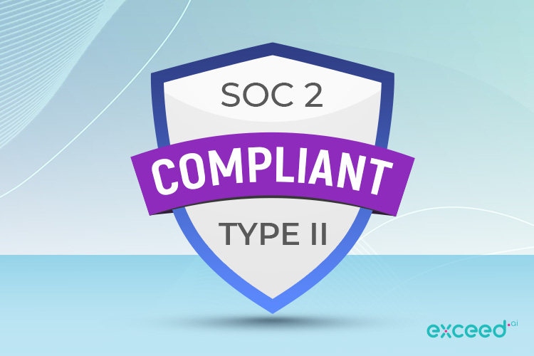 Exceed.ai Announces Successful Completion of SOC 2 Type II Audit